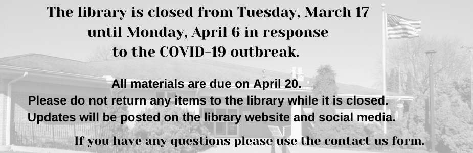 The library is closed until Monday, April 6th