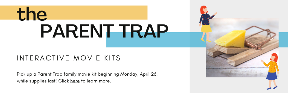 Parent Trap interactive family movie kits. Click to learn more!
